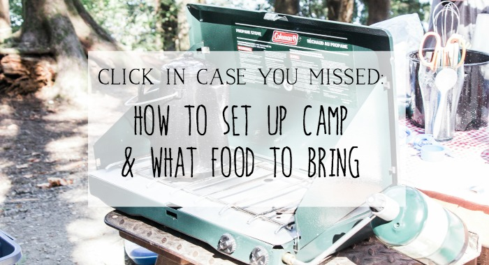 How to Set Up Camp & What Food To Bring .