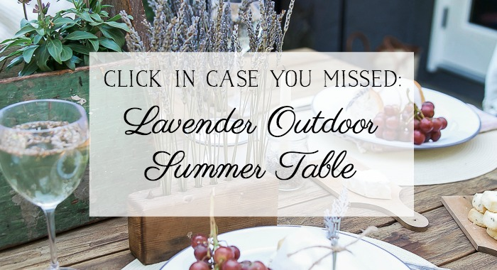 Lavender Outdoor Summer Table - So Much Better With Age
