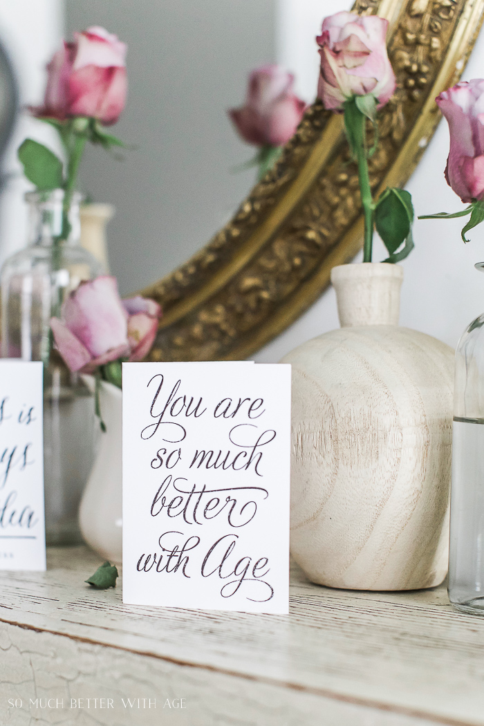You Are So Much Better With Age - Free Printable Cards & Matching Envelopes - So Much Better With Age
