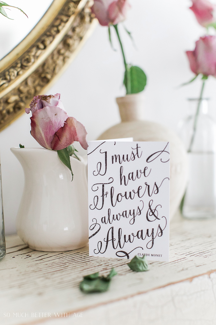 I Must Have Flowers Always & Always- Free Printable Cards & Matching Envelopes - So Much Better With Age