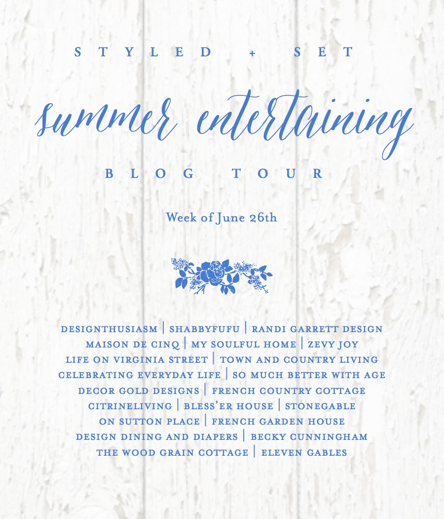 Styled + Set Summer Entertaining Blog Tour