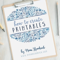 Everything You Need To Know About Making Printables