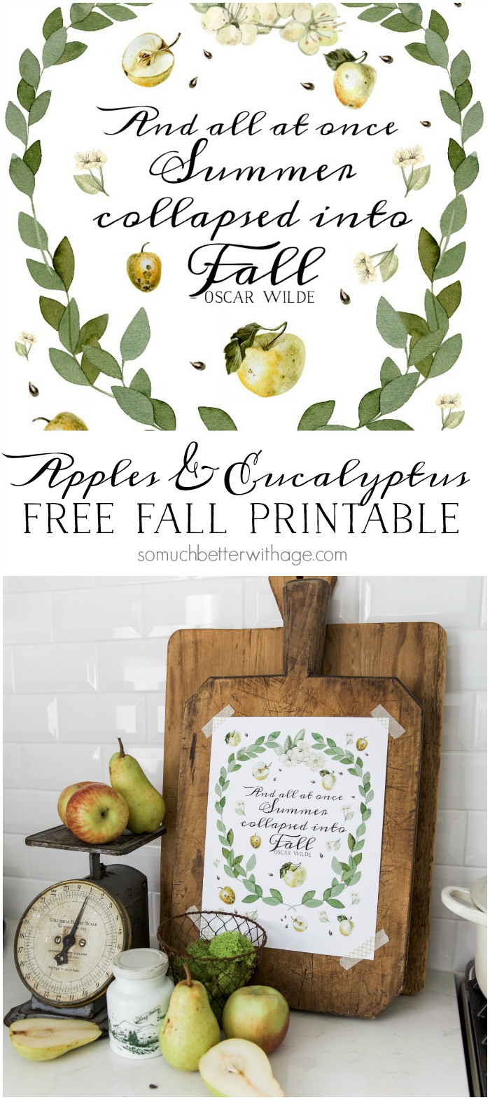 Apples, Pears & Eucalyptus Printable - So Much Better With Age