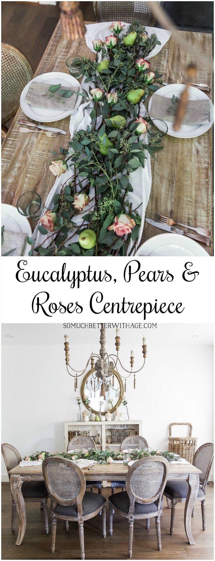 Eucalyptus, Pears and Roses Centrepiece - So Much Better With Age