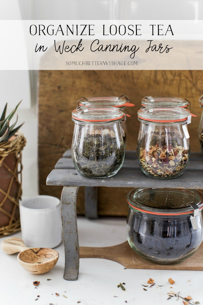 Organize Loose Tea in Weck Canning Jars - So Much Better With Age