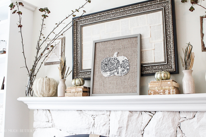 All My Fall Posts 2011-2017/ branches, art on fall mantel - So Much Better With Age