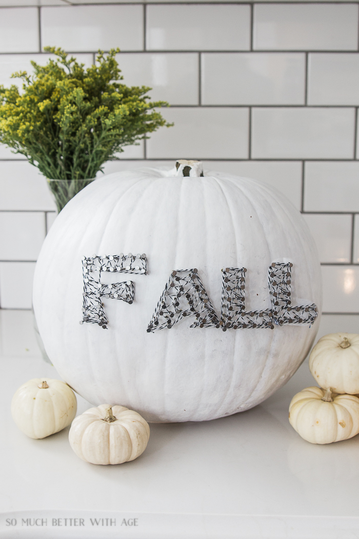 All My Fall Posts 2011-2017/ Pumpkin string art - So Much Better With Age