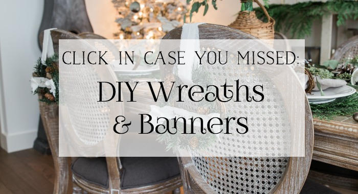 DIY Evergreen Wreaths & Fabric Banners