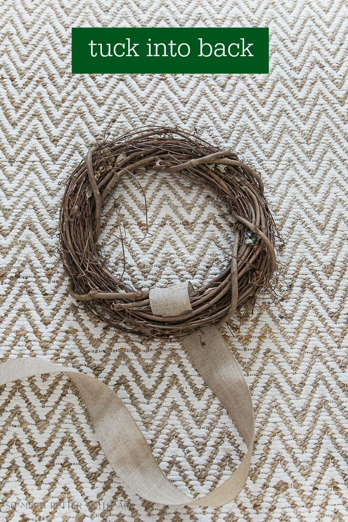 Easy and Beautiful Grapevine Wreath/tuck burlap ribbon into back of wreath - So Much Better With Age