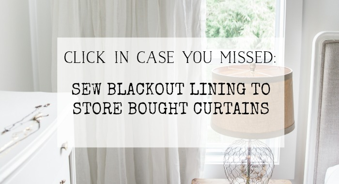 Sew Blackout Lining to Store Bought Curtains - So Much Better With Age