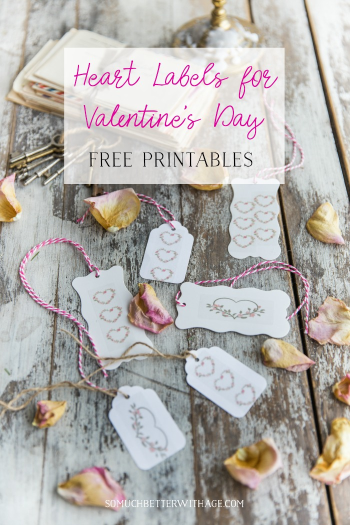 Heart Labels for Valentine's Day - Free Printables - So Much Better With Age