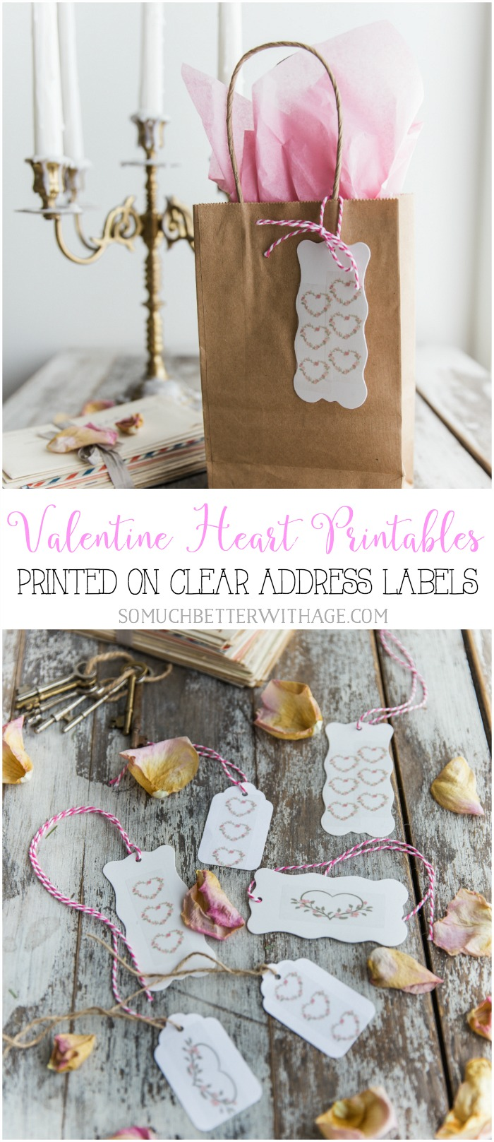 Valentine Heart Printables - Printed on Clear Address Labels - So Much Better With Age