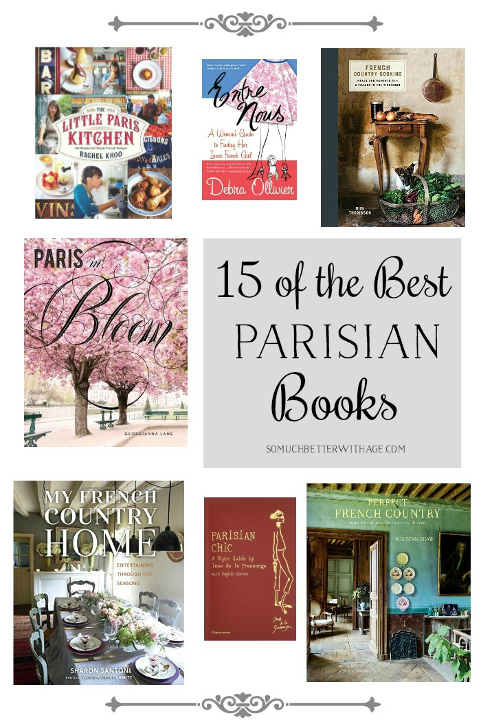 15 of the Best Parisian Books - So Much Better With Age