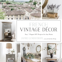 Home Style Saturday No. 74 & My Book – French Vintage Decor