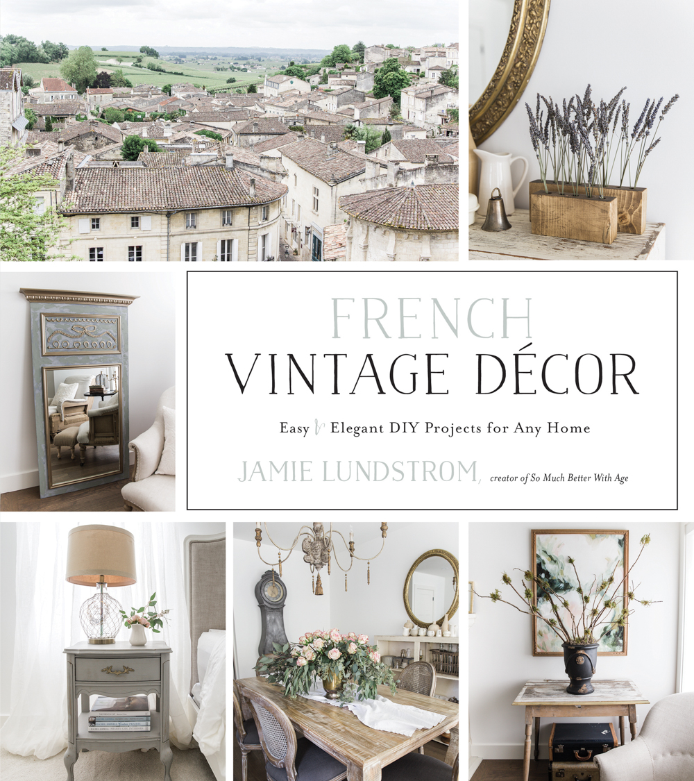 French Vintage Decor book - Jamie Lundstrom
