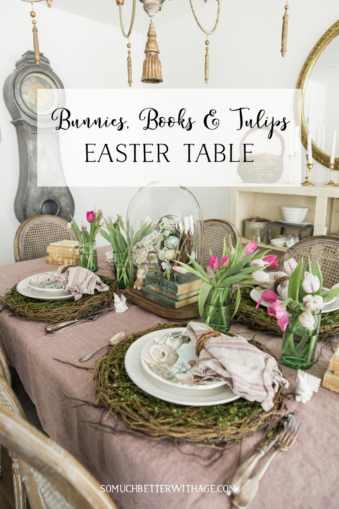 Bunnies, Books & Tulips Easter Table graphic - So Much Better With Age
