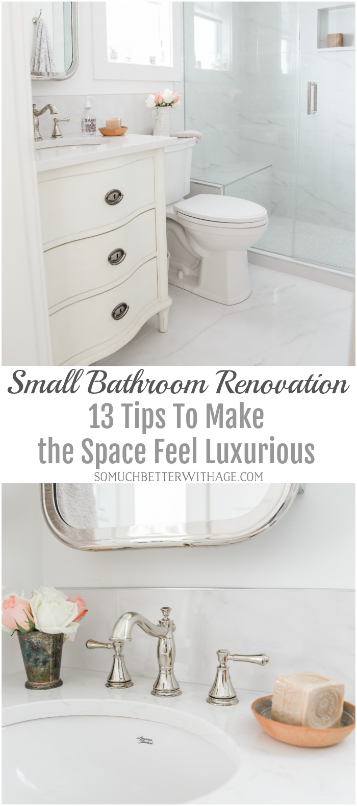 Small Bathroom Renovation - 13 Tips to Make the Space Feel Luxurious - So Much Better With Age