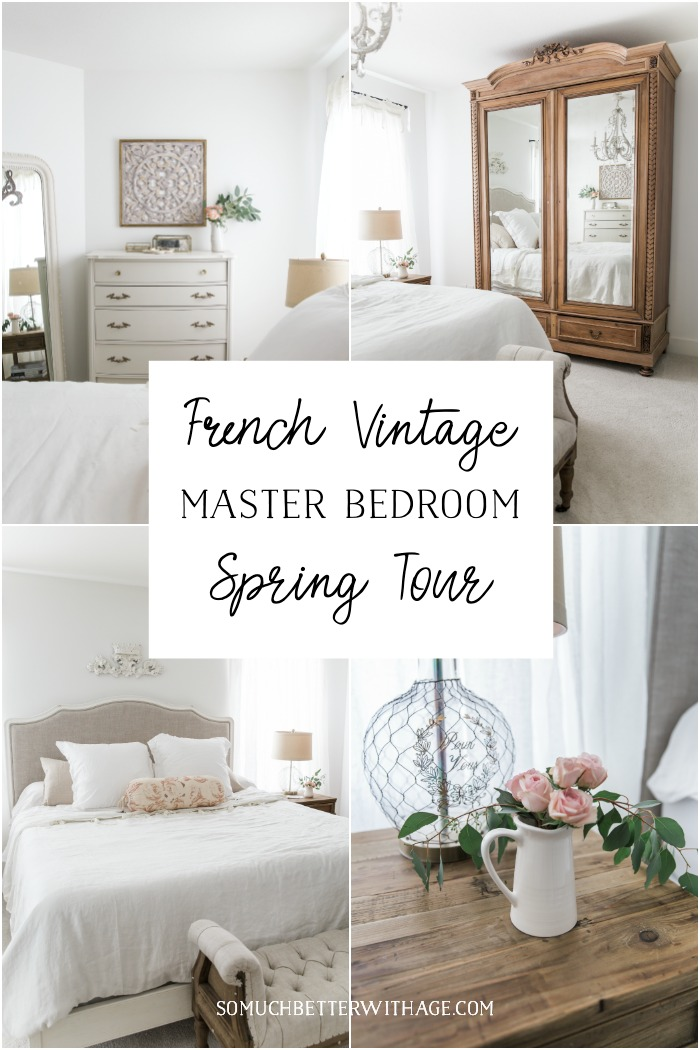 French Vintage Master Bedroom Spring Tour So Much Better