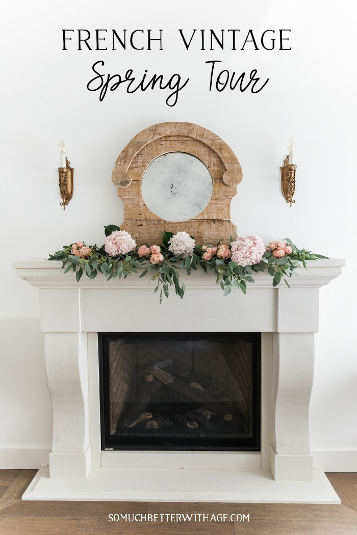 French Vintage Spring Tour/mantel with flowers - So Much Better With Age