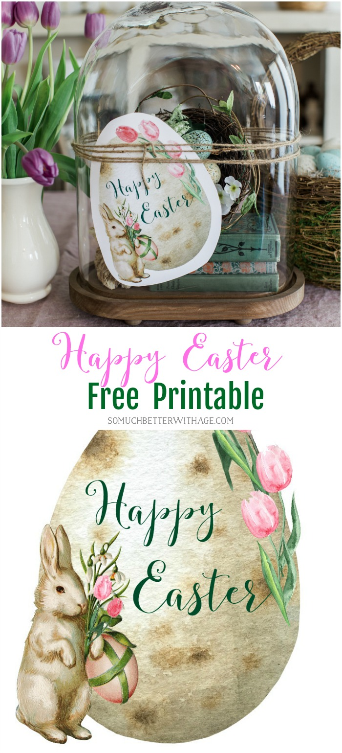 Happy Easter - Free Printable - So Much Better With Age