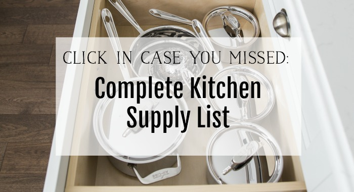 Complete Kitchen Supply List - So Much Better With Age