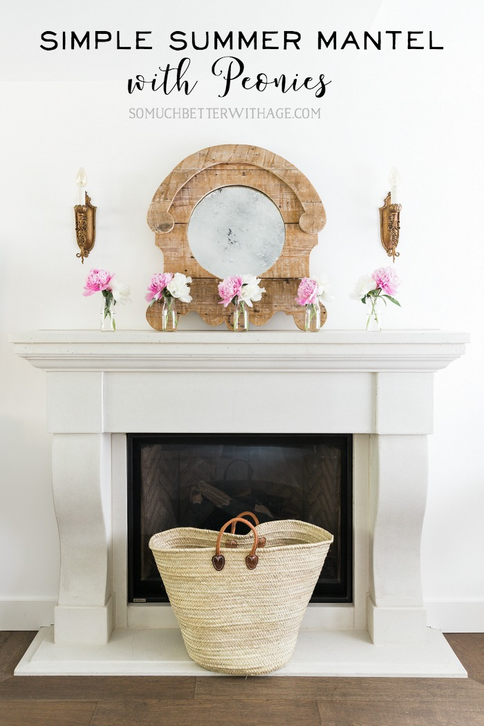 Simple Summer Mantel with Peonies/French market basket - So Much Better With Age