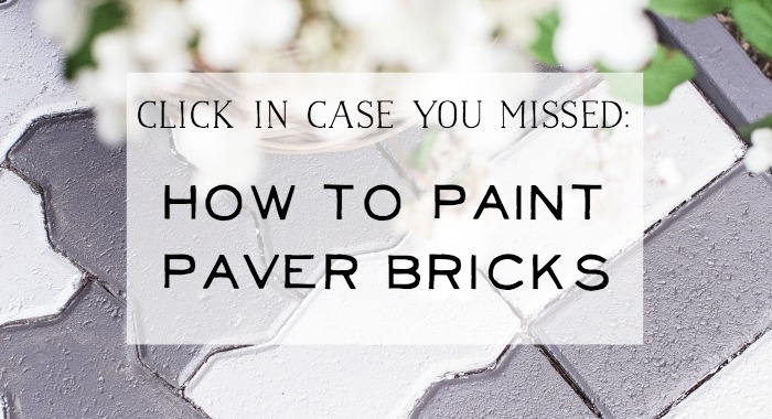 How to Paint Paver Bricks - So Much Better With Age