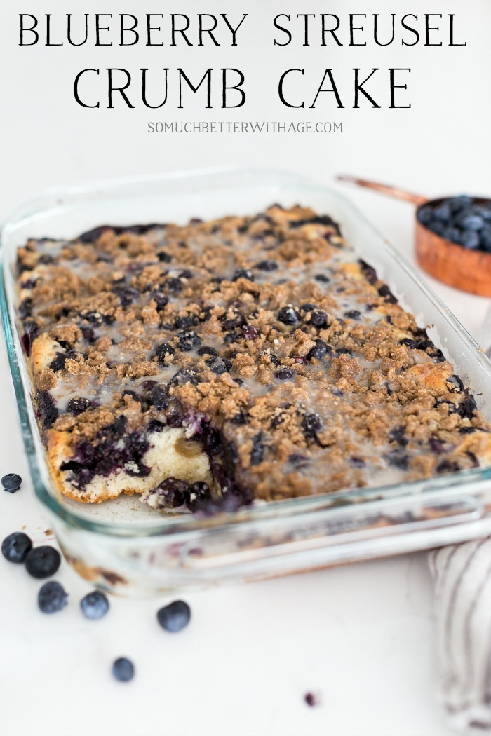 Blueberry Streusel Crumb Cake - So Much Better With Age poster.
