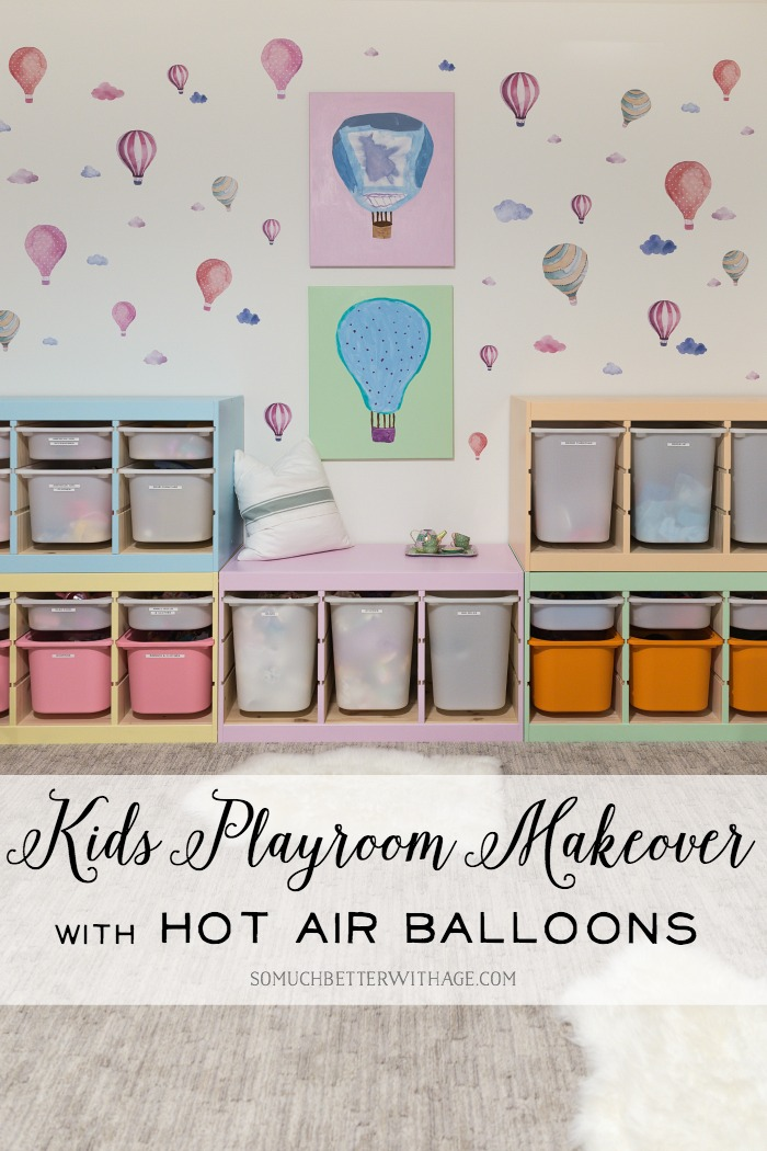 Kids' Playroom Makeover with Hot Air Balloons graphic - So Much Better With Age