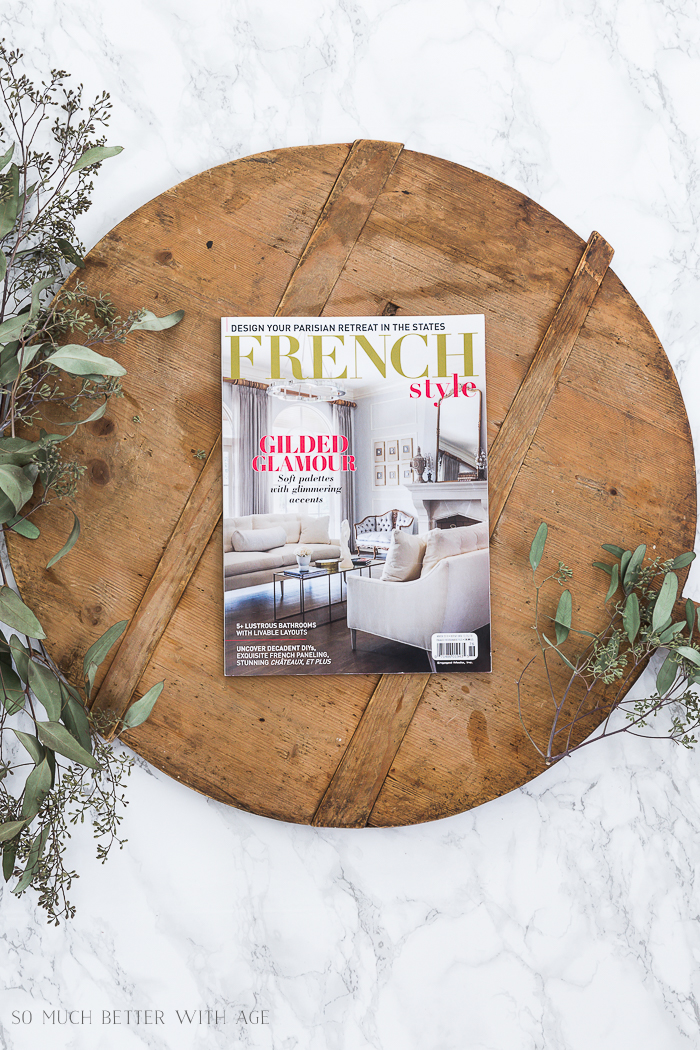 Featured in French Style magazine - So Much Better With Age
