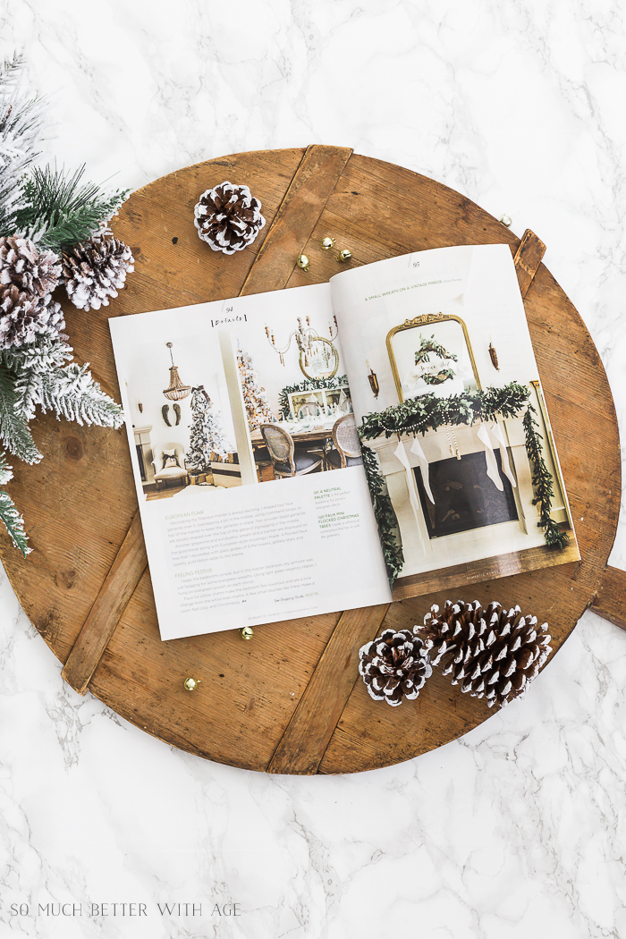Featured in Romantic Homes magazine/Christmas mantel decor - So Much Better With Age