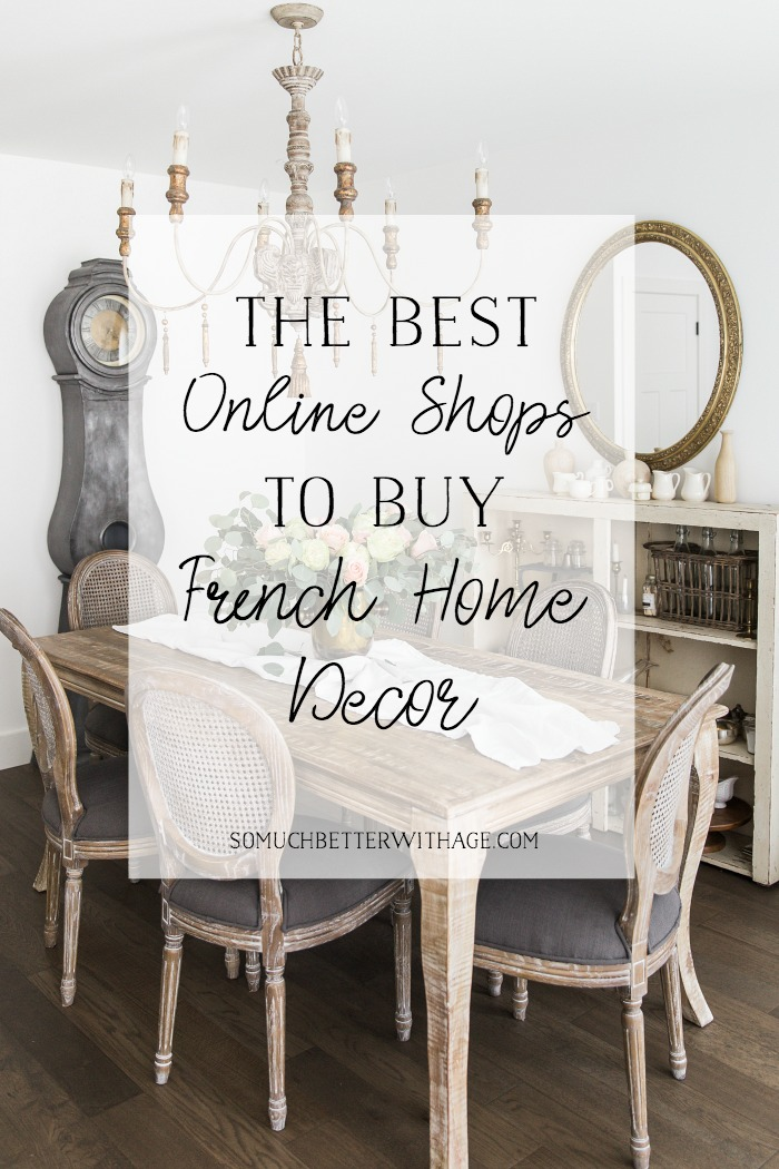 The Best Online Shops to Buy French Home Decor Items - So Much Better With Age