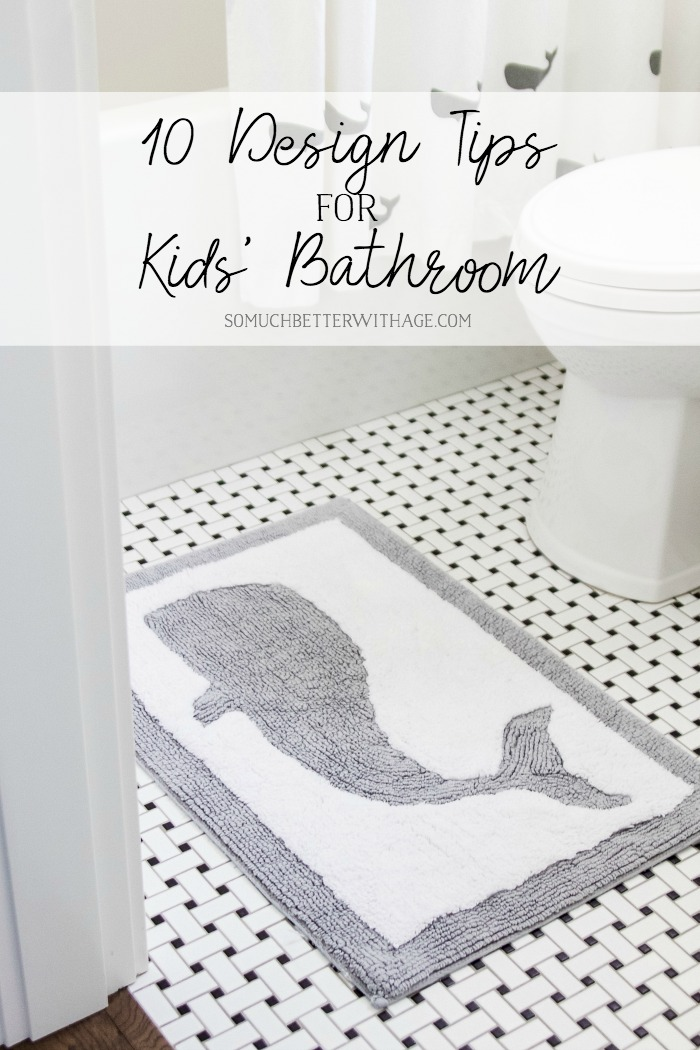 10 Design Tips for a Kid's Bathroom - So Much Better With Age