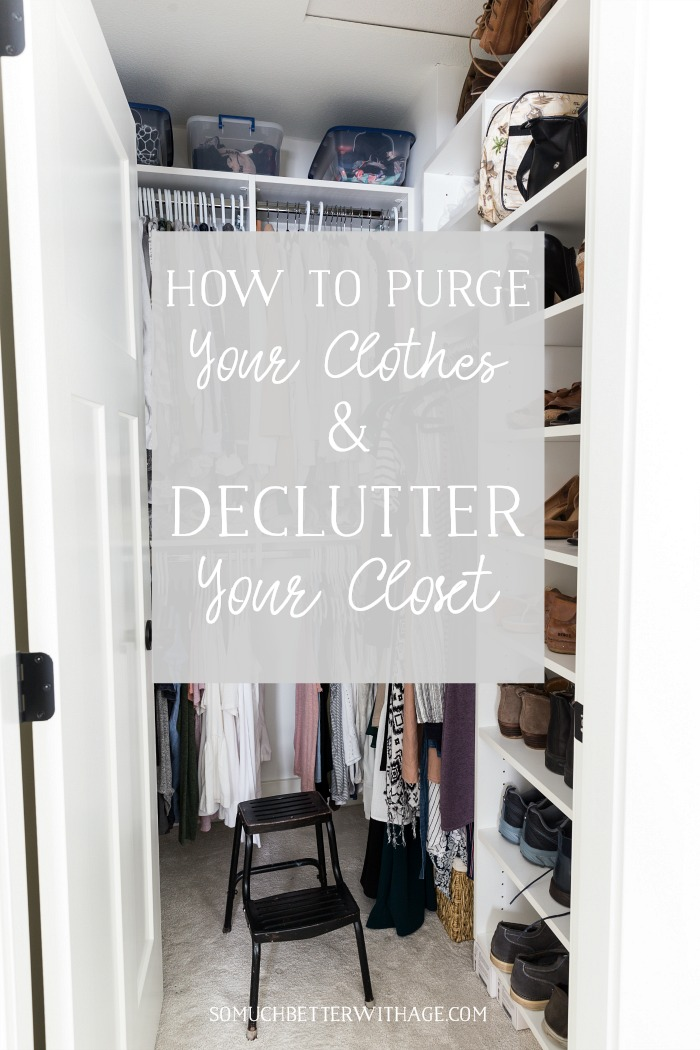 How to Declutter Your Closet and Purge Your Clothes graphic - So Much Better With Age
