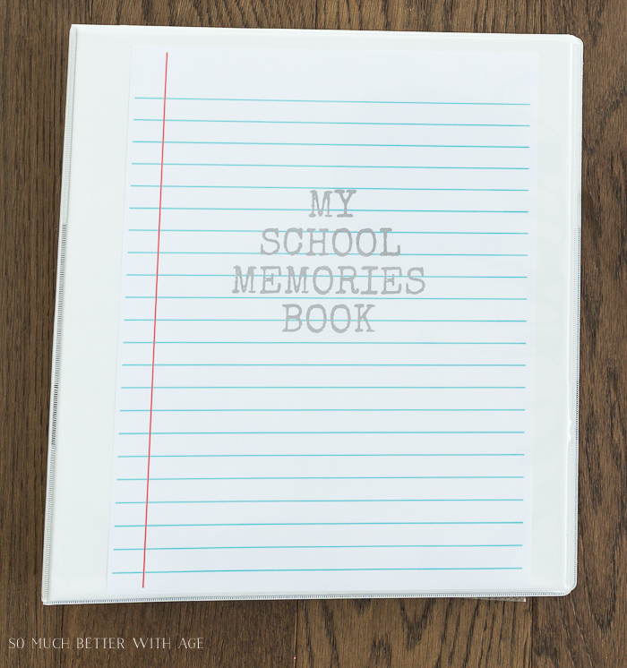 My School Memories Book - Free Printables K to Grade 12/white binder - So Much Better With Age