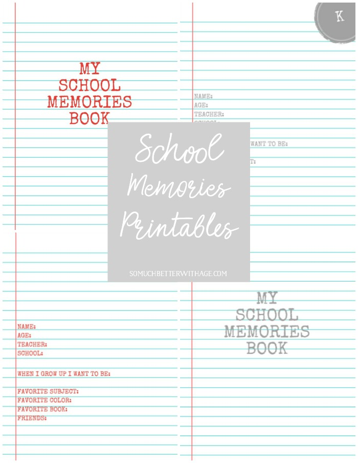 School Memories Printables - So Much Better With Age