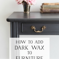 How to Use Dark Wax on Furniture + Videos
