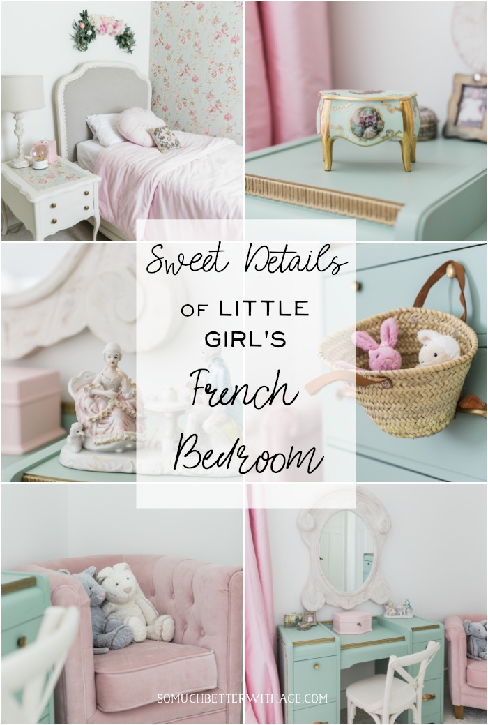 Sweet Details of Little Girl's French Bedroom - So Much Better With Age