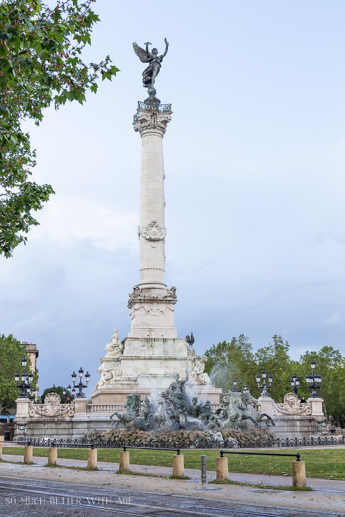 Why You Must Visit Bordeaux/fountain in Bordeaux - So Much Better With Age
