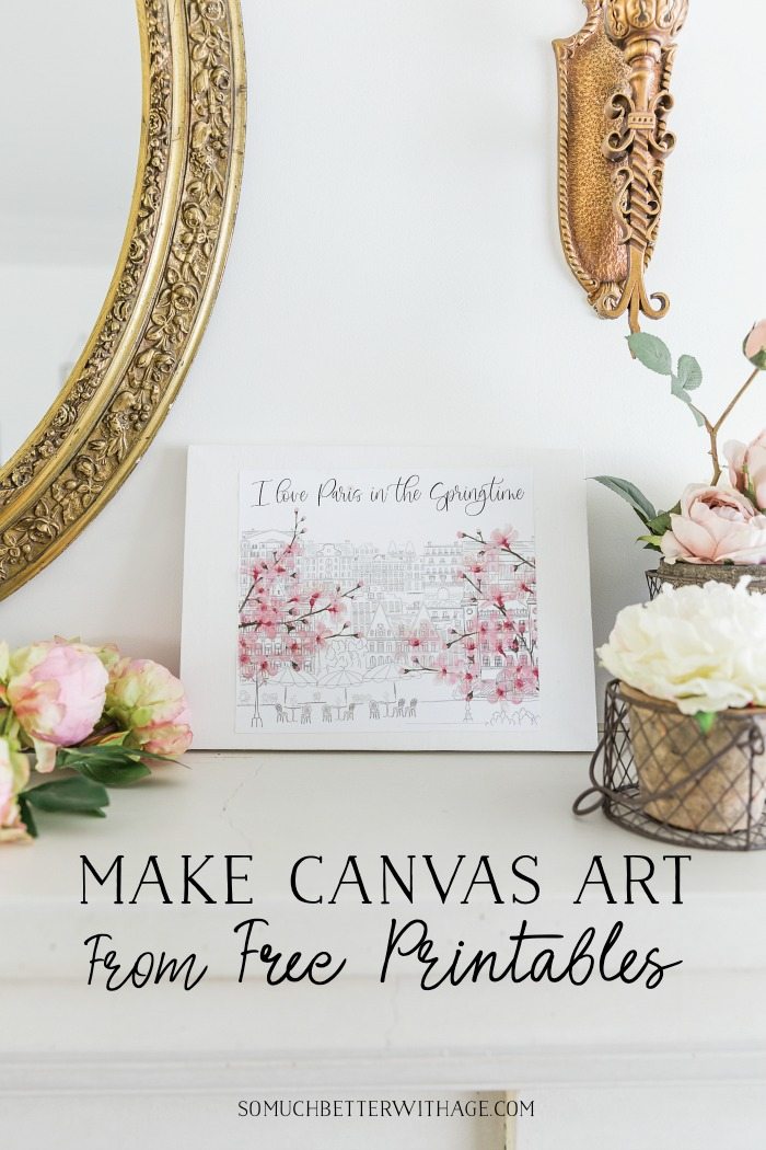 Make Canvas Art from Free Printables - So Much Better With Age