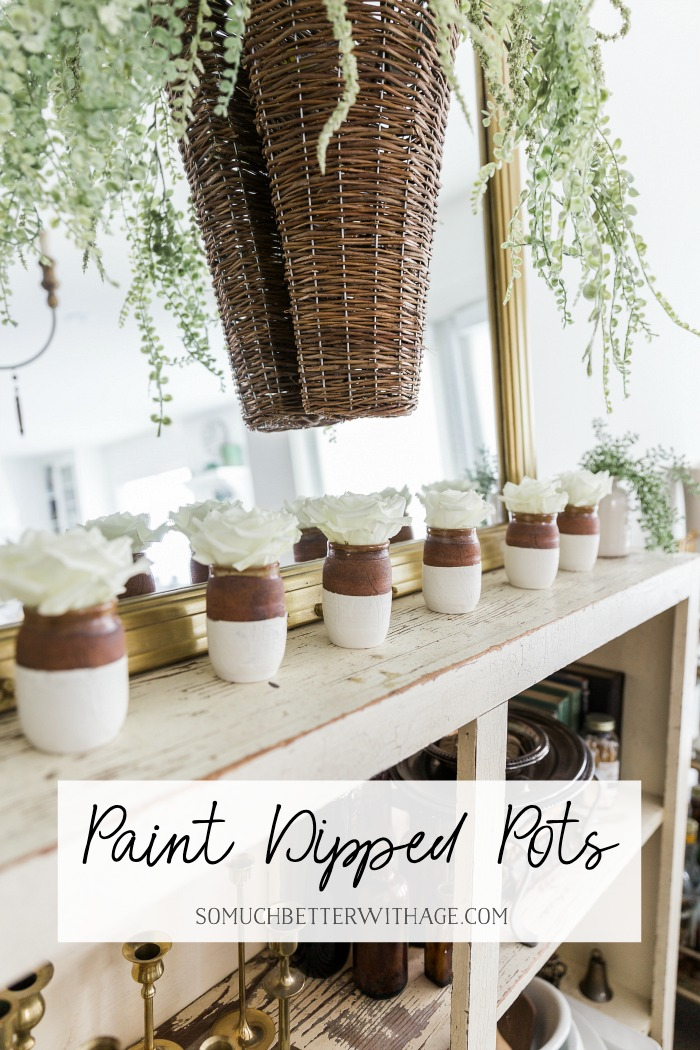 Paint Dipped Pots - So Much Better With Age