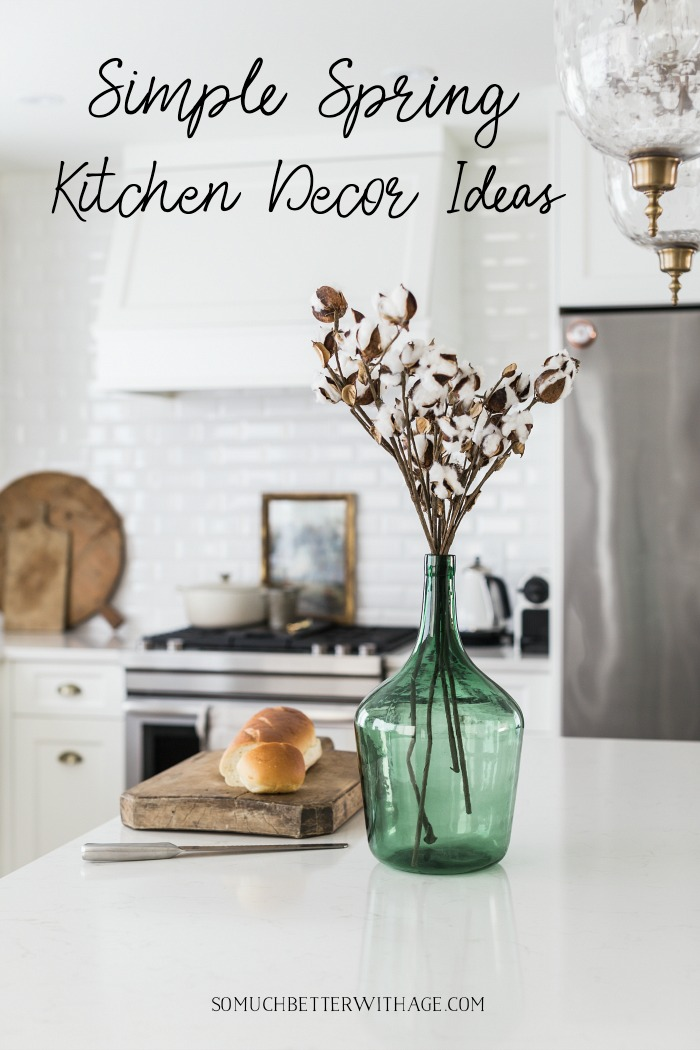 Simple Spring Kitchen Decor Ideas - So Much Better With Age