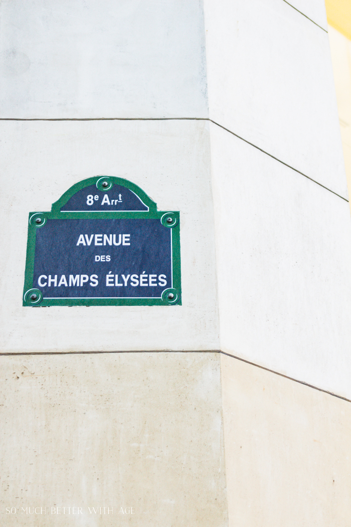 Top 10 Things to See & Do Your First Time in Paris/Champs Elysees - So Much Better With Age