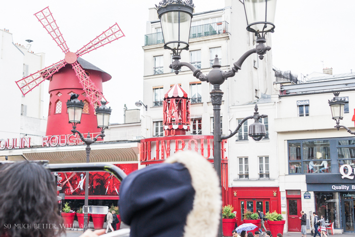 Top 10 Things to See & Do Your First Time in Paris/Moulin Rouge - So Much Better With Age