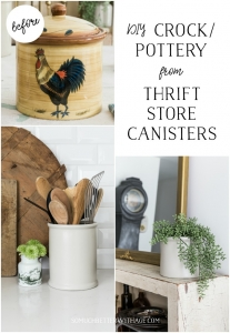 DIY Crock/Pottery from Thrift Store Canisters - So Much Better With Age