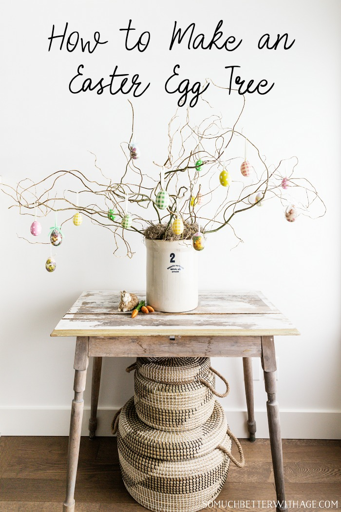 How to Make an Easter Egg Tree graphic - So Much Better With Age