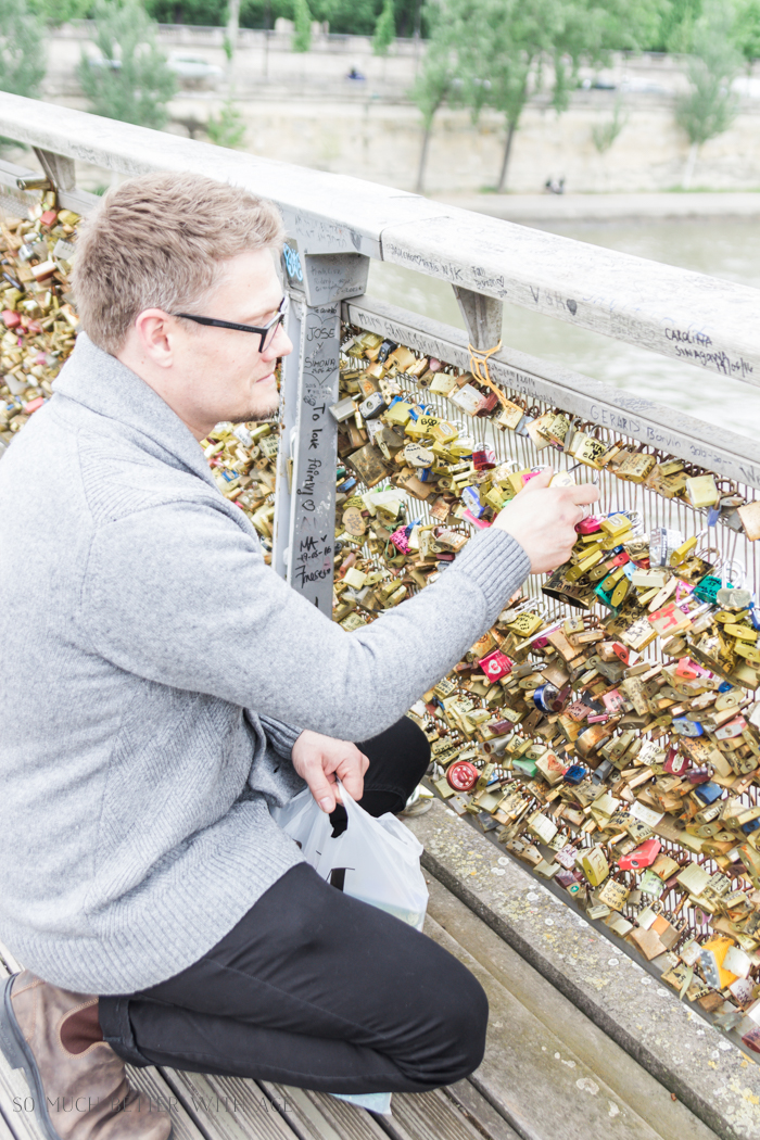 Top 10 Things to See & Do Your First Time in Paris/love lock bridge - So Much Better With Age