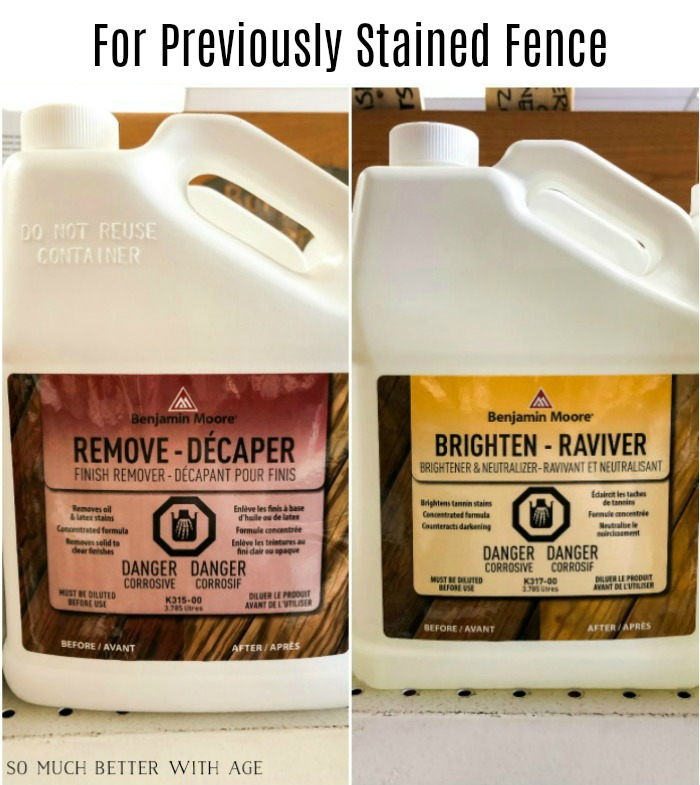 For previously stained fence, use Benjamin Moore Remove and Brighten products.