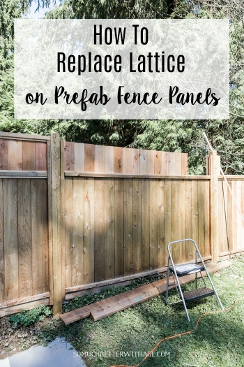 How to Replace Lattice on Prefab Fence Panels