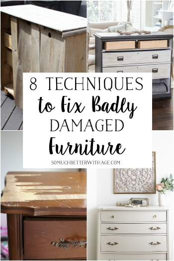 8 techniques to fix badly damaged furniture.